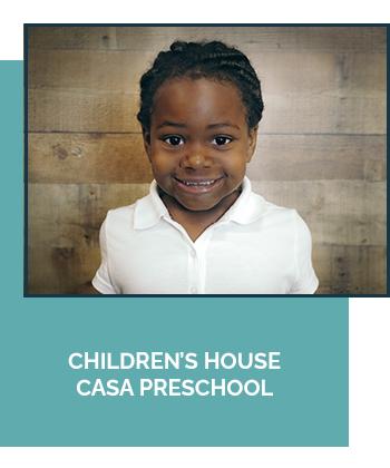 Children's House CASA Preschool Ages 3-6