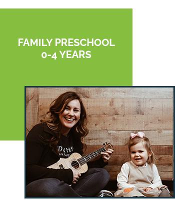 Family Preschool Ages 0-4